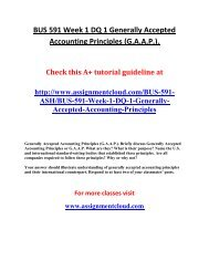 ASH BUS 591 Week 1 DQ 1 Generally Accepted Accounting Principles