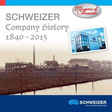 SCHWEIZER: Celebrating 175 years