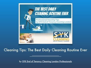Cleaning Tips The Best Daily Cleaning Routine Ever