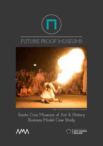 Santa Cruz Museum of Art & History Business Model Case Study