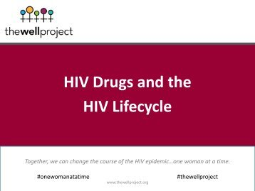 HIV Drugs and the HIV Lifecycle