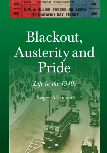 Roger Atkinson - Blackout, Austerity and Pride