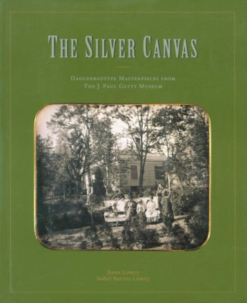 The Silver Canvas - Daguerrotype Masterpieces (Art Photography Ebook)