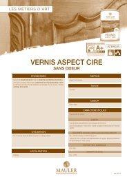 VERNIS ASPECT CIRE