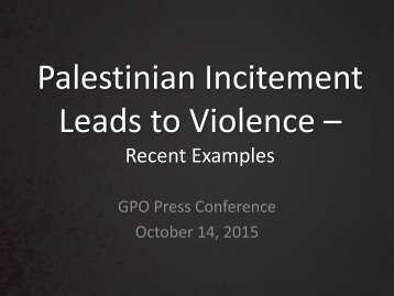 Palestinian Incitement Leads to Violence –