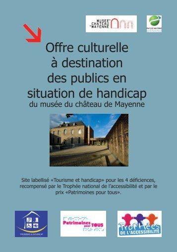 Offre culturelle à destination des publics en situation de handicap