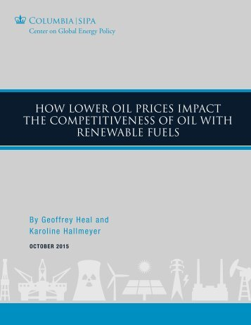 How Lower Oil Prices Impact the Competitiveness of Oil with Renewable Fuels