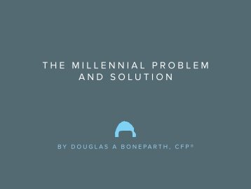 THE MILLENNIAL PROBLEM AND SOLUTION