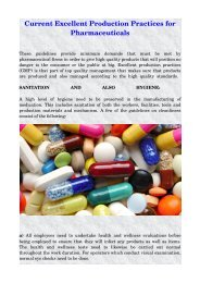 Current Excellent Production Practices for Pharmaceuticals