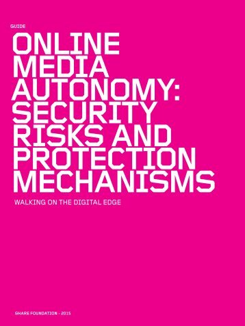 Online media autonomy Security risks and protection mechanisms