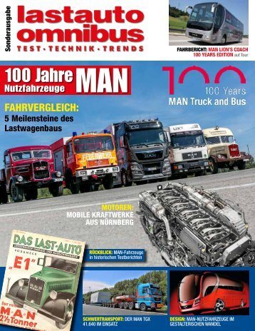 Lastauto Omnibus MAN-Sonderausgabe  100 Years MAN Truck and Bus