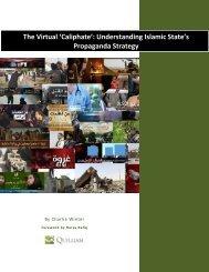 The Virtual 'Caliphate' Understanding Islamic State's Propaganda Strategy