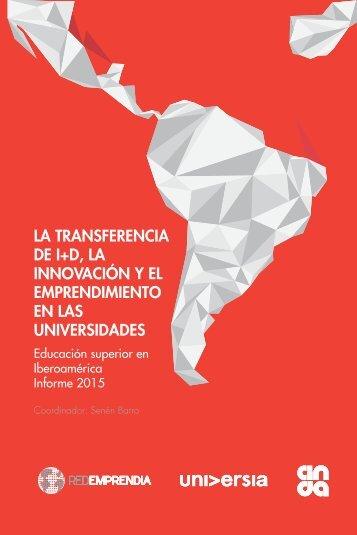 LA TRANSFERENCIA DE I+D LA INNOVACIÓN Y EL EMPRENDIMIENTO EN LAS UNIVERSIDADES