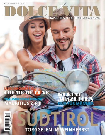 DOLCE VITA MAGAZIN N° 04 Herbst 2015