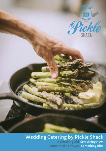 Wedding Catering by Pickle Shack