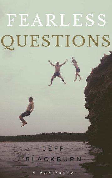 F E A R L E S S QUESTIONS
