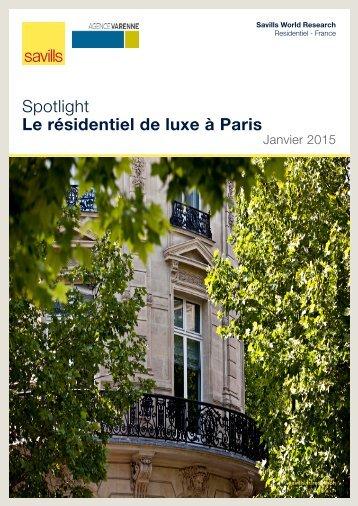 Spotlight Le résidentiel de luxe à Paris