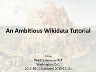 An Ambitious Wikidata Tutorial