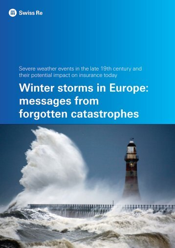 Winter storms in Europe messages from forgotten catastrophes
