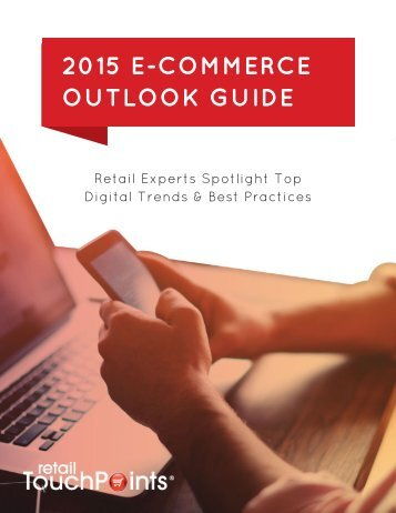 2015 E-COMMERCE OUTLOOK GUIDE