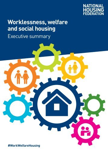 Worklessness welfare and social housing