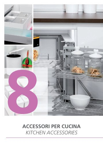 acceSSori per cucina 8kitCHen ACCeSSORieS