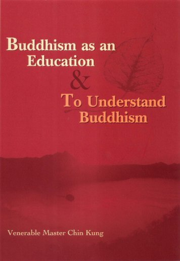 Buddhism as an Education & To Understand Buddhism