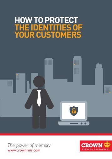 HOW TO PROTECT THE IDENTITIES OF YOUR CUSTOMERS