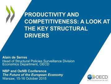 PRODUCTIVITY AND COMPETITIVENESS A LOOK AT THE KEY STRUCTURAL DRIVERS