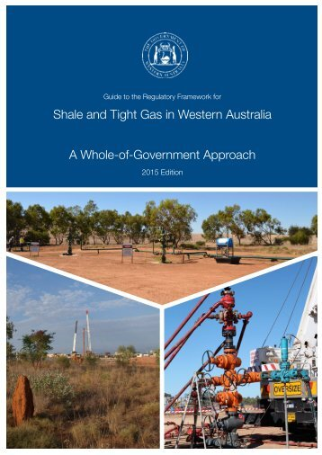 Shale and Tight Gas in Western Australia A Whole-of-Government Approach