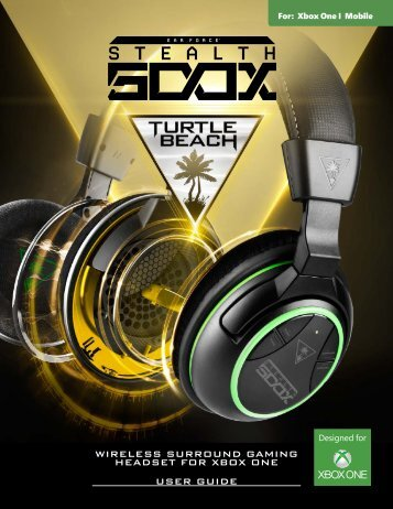 WIRELESS SURROUND GAMING HEADSET FOR XBOX ONE USER GUIDE