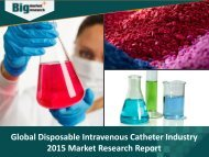 Disposable Intravenous Catheter Industry : Deep Market Research Report Analysis And Forecast