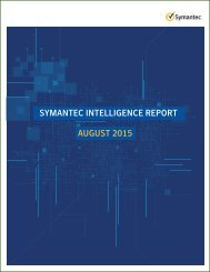 SYMANTEC INTELLIGENCE REPORT AUGUST 2015