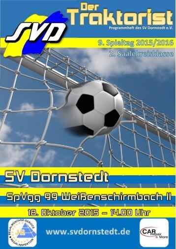 """""""Der Traktorist"""" - 9. Spieltag 2015/2016 - SV Dornstedt vs. SpVgg. 99 Weißenschirmbach II"""