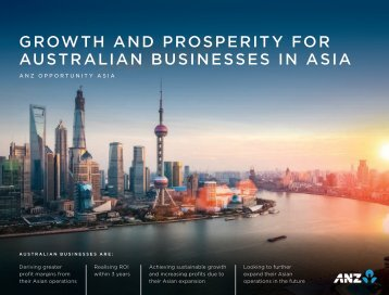 GROWTH AND PROSPERITY FOR AUSTRALIAN BUSINESSES IN ASIA