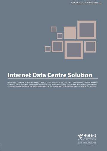 Internet Data Centre Solution