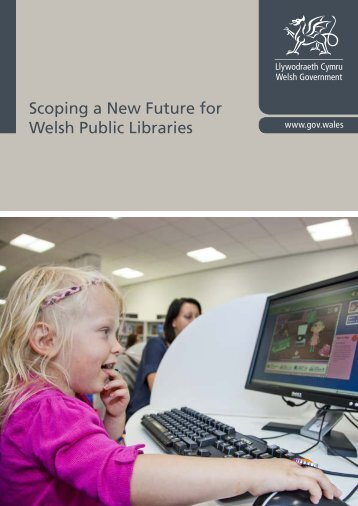 Scoping a New Future for Welsh Public Libraries