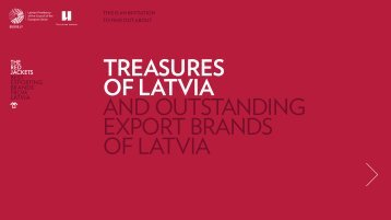 TREASURES OF LATVIA AND OUTSTANDING EXPORT BRANDS OF LATVIA