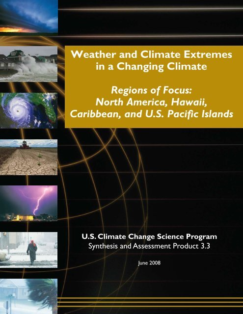 Weather and Climate Extremes in a Changing Climate. Regions of ...