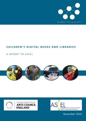 CHILDREN'S DIGITAL NEEDS AND LIBRARIES