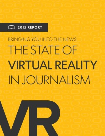 THE STATE OF VIRTUAL REALITY IN JOURNALISM