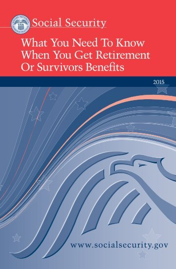 What You Need To Know When You Get Retirement Or Survivors Benefits