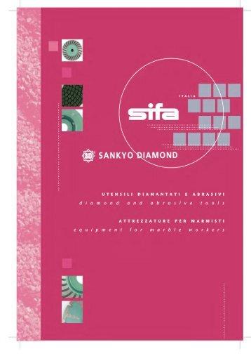 Utensili diamantati e abrasivi - SIFA S.p.A.