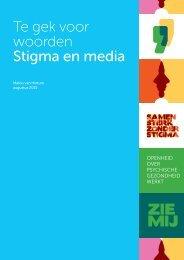 Te gek voor woorden Stigma en media