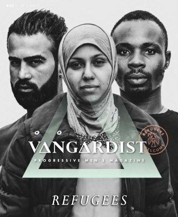 VANGARDIST MAGAZINE - Issue 55 - The Refugees Issue