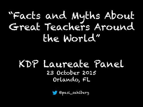 """""""Facts and Myths About Great Teachers Around the World"""" KDP Laureate Panel"""