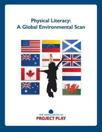 Physical Literacy A Global Environmental Scan