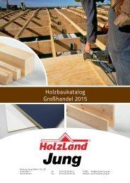 HolzLand Jung Holzbaukatalog Großhandel 2015