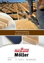 HolzLand Möller Holzbaukatalog Großhandel 2015