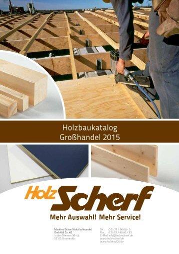 Holz Scherf Holzbaukatalog Großhandel 2015